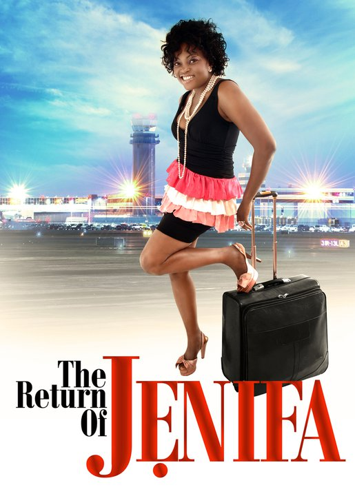 THE RETURN OF JENIFA – MOVIE