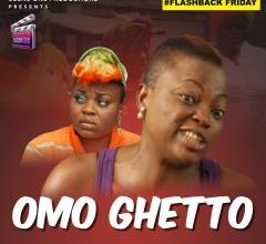 Flash Back Friday – OMO GHETTO 1
